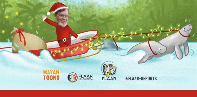 Happy Holidays from FLAAR Mesoamerica Team